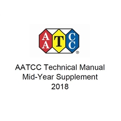 03007A: 2018 AATCC Technical Manual Mid-Year Supplement