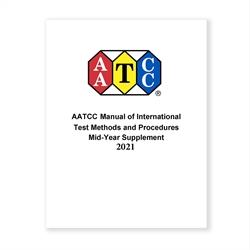 03010A: 2021 AATCC Manual of Intl Test Methods & Procedures Mid-Year Supplement