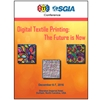 00216A: Digital Textile Printing: The Future is Now Proceedings